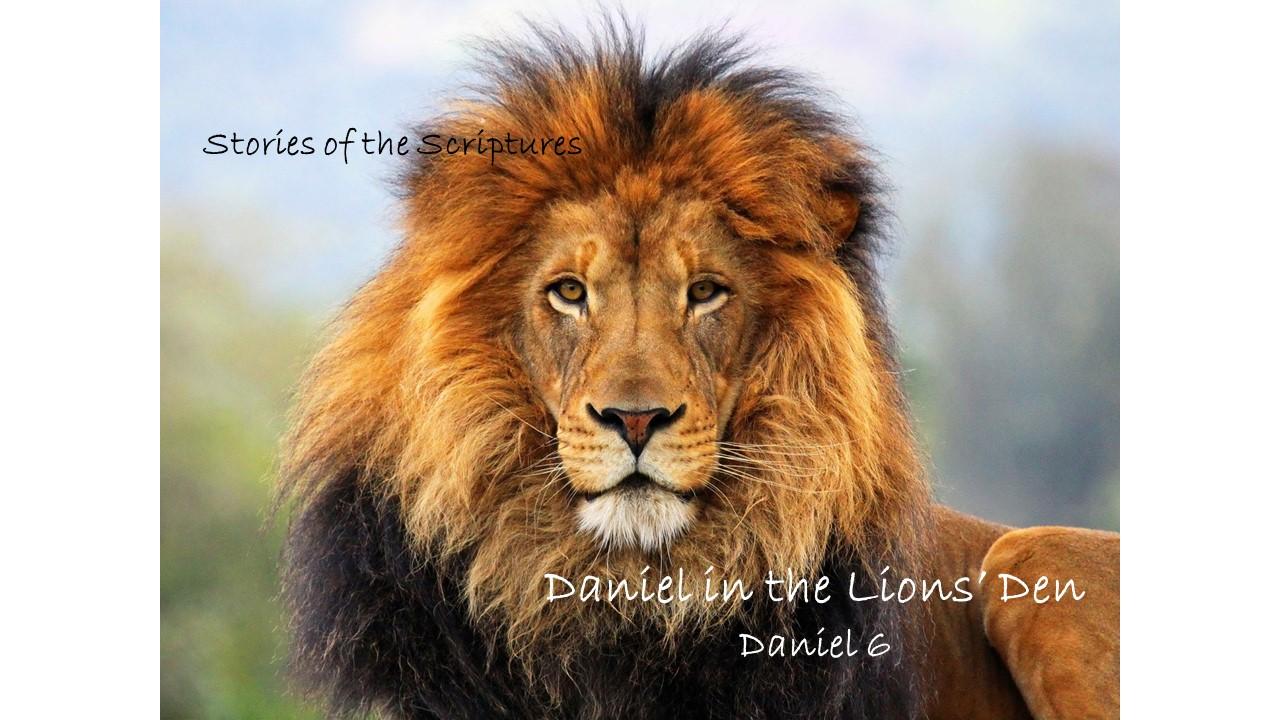 Daniel in the Lions' Den – Daniel 6