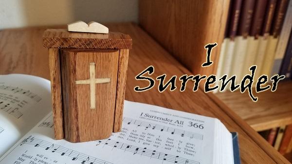 The Wandering Pulpit – I Surrender