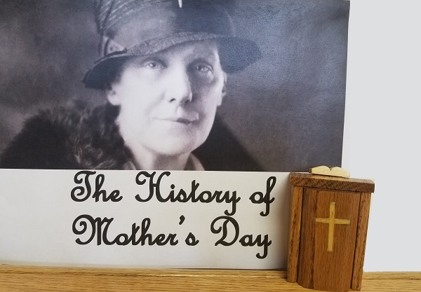 The Wandering Pulpit – The History of Mother's Day
